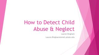 How to Detect Child Abuse & Neglect