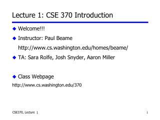 Lecture 1: CSE 370 Introduction