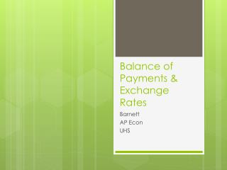Balance of Payments & Exchange Rates