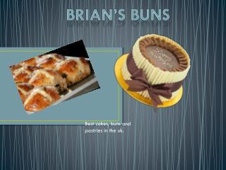 Brian's buns