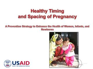 Healthy Timing  and Spacing of Pregnancy