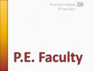 P.E. Faculty