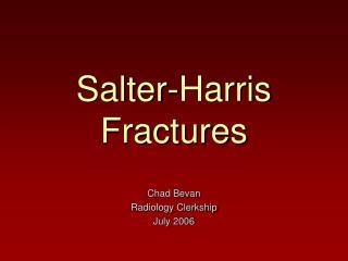 Salter-Harris Fractures