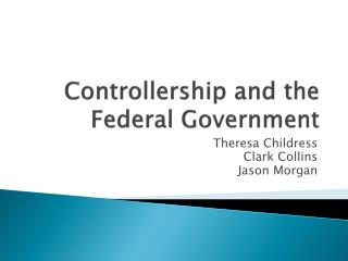 Controllership and the Federal Government