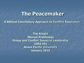 A Biblical Conciliatory Approach to Conflict Resolution