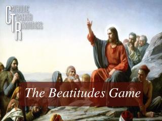 The Beatitudes Game