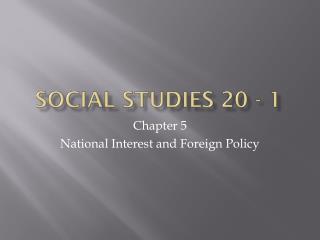 Social Studies 20 - 1