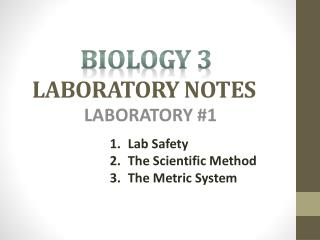 BIOLOGY 3   LABORATORY NOTES