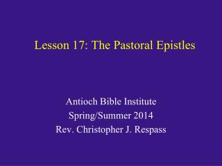 Lesson 17: The Pastoral Epistles