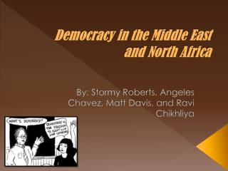 Democracy in the Middle East and North Africa