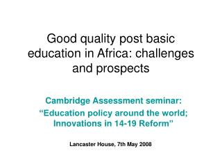 Good quality post basic education in Africa: challenges and prospects