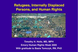 Refugees, Internally Displaced Persons, and Human Rights