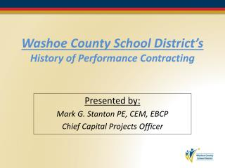 Washoe County School District�s History of Performance Contracting