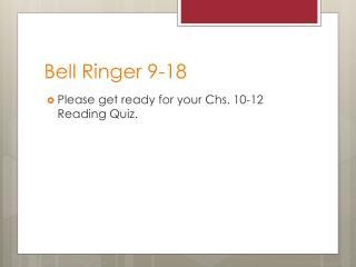 Bell Ringer 9-18