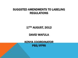 DEBATE ON LABELING REGULATIONS
