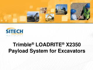 Trimble � LOADRITE � X2350  Payload System for Excavators