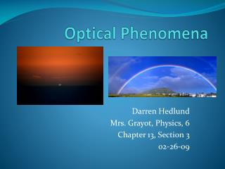 Optical Phenomena