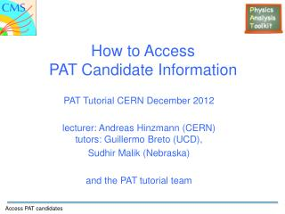 How to Access  PAT Candidate Information