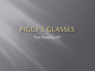 Piggy's Glasses