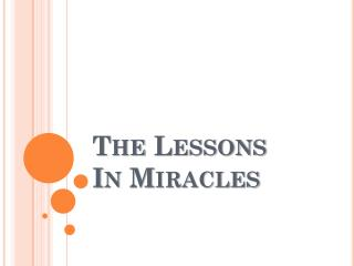 The  Lessons In Miracles