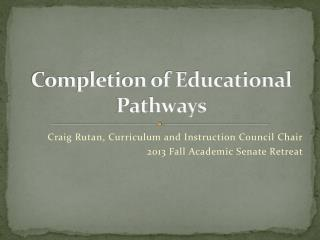 Completion of Educational Pathways