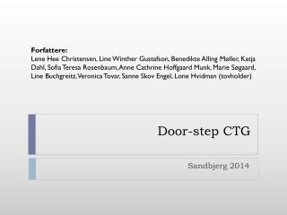 Door-step CTG