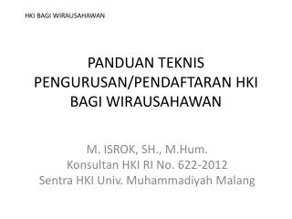 PANDUAN TEKNIS PENGURUSAN/PENDAFTARAN HKI BAGI WIRAUSAHAWAN