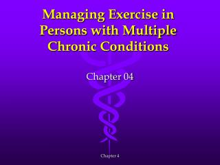 Managing Exercise in Persons with Multiple Chronic Conditions