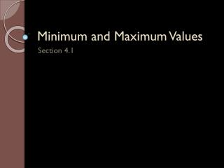 Minimum and Maximum Values