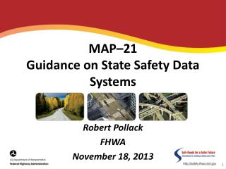 MAP–21 Guidance on State Safety Data Systems