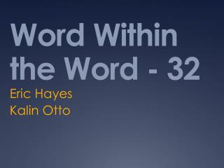Word Within the  Word - 32