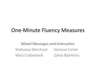 One-Minute Fluency Measures