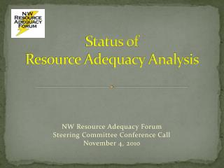 Status of  Resource Adequacy Analysis