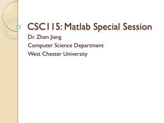 CSC115:  Matlab  Special Session