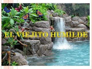 El viejito humilde