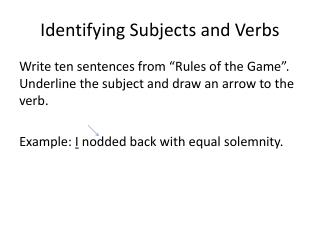 Identifying Subjects and Verbs