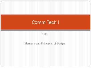 Comm  Tech I