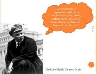 Vladimir Illyich Ulyanov Lenin