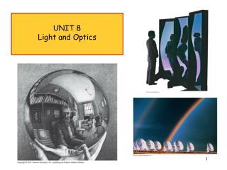 UNIT 8 Light and Optics