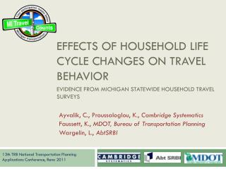 Effects of Household Life Cycle Changes on Travel Behavior