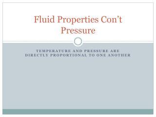 Fluid Properties  Con't Pressure