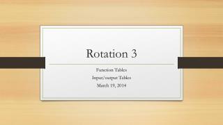 Rotation 3