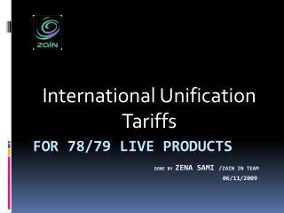 International Unification Tariffs