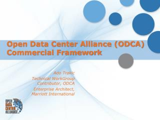 Open Data Center Alliance (ODCA) Commercial Framework