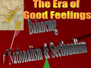 Balancing  Nationalism & Sectionalism