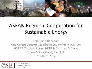 ASEAN Regional Cooperation for Sustainable Energy