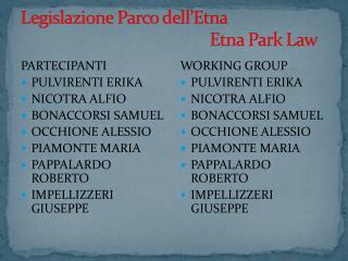 Legislazione  Parco dell' E tna                                               Etna Park  Law