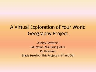 A Virtual Exploration of Your World Geography Project