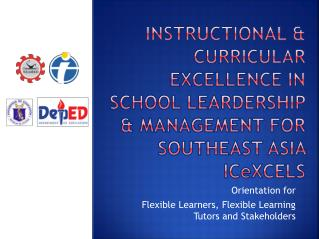 Orientation for  Flexible Learners, Flexible Learning Tutors and Stakeholders