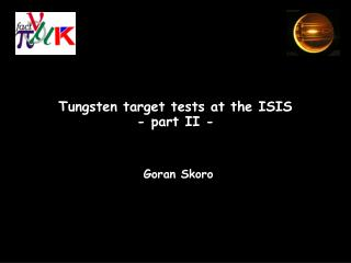 Tungsten target tests at the ISIS - part II -